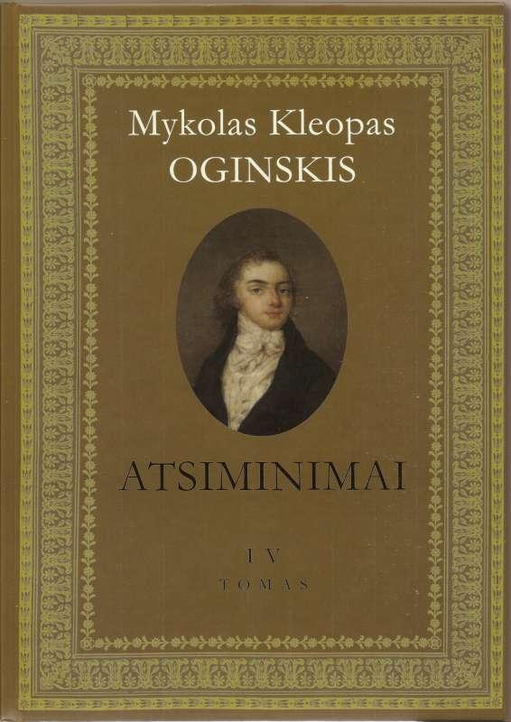 Mykolas Kleopas Oginskis ATSIMINIMAI I V tomas-800