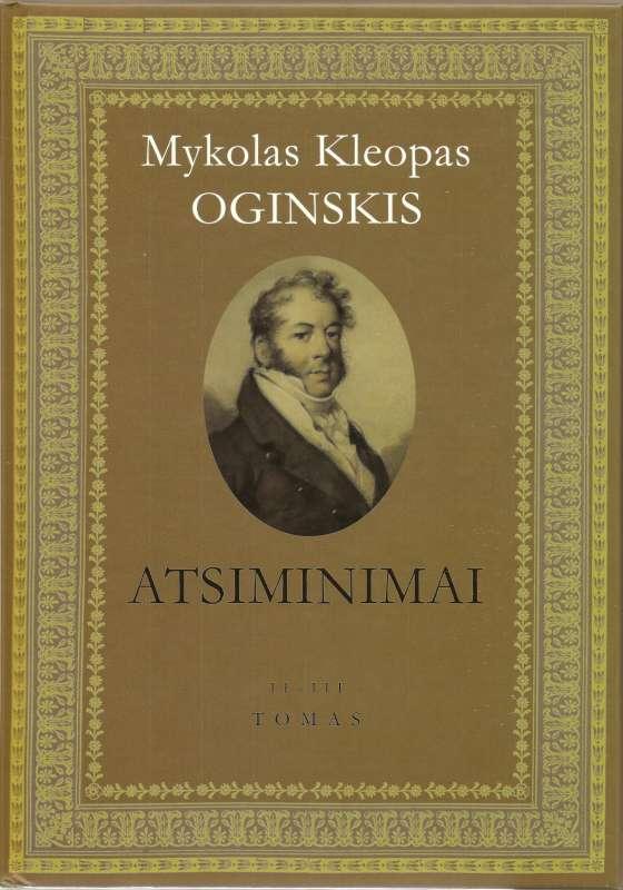 Mykolas Kleopas Oginskis ATSIMINIMAI II- III tomas-800
