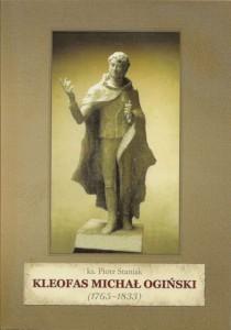 Piotr Staniak   MICHAL KLEOFAS OGINSKI 1765-1833-800