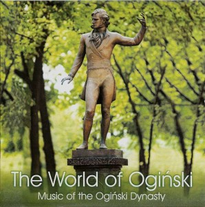 The World of Oginski Music of the Oginski Dynasty GB, 2010-600