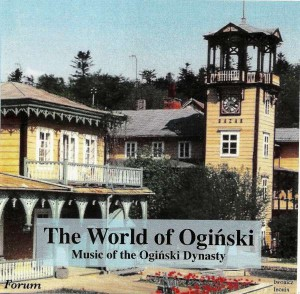 The World of Oginski. Music of the Oginski Dynasty-600